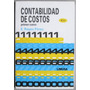 Contabilidad De Costos - 1er Curso - 4a Edic. - Limusa