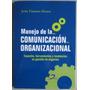 Manejo De Comunicación Organizac. - J.timoteo - Diaz De Sant