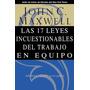 Las 17 Leyes Incuestionables Del Trabajo En Equipo Maxwell.