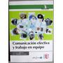 Comunicación Efectiva Y Trabajo En Equipo - Edic De La U