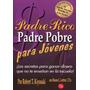 Padre Rico Padre Pobre Para Jóvenes Libro Pdf +audiolibro