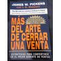 Mas Del Arte De Cerrar Una Venta James W. Pickens