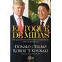 Libro El Toque De Midas Donald Trump Robert Kiyosaki