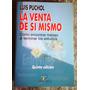La Venta De Sí Mismo - Luis Puchol