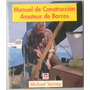 Manual De Construcción Amateur De Barcos - Tutor