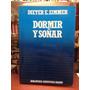 Dormir Y Soñar - Dieter E. Zimmer - Salvat Ciencia - 1985