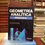 Geometría Analítica Práctica. Jaime G. Editorial Trillas.