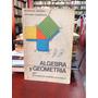 Algebra Y Geometría Por Gustavo Patiño Y Arturo Cardona