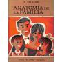 Anatomía De La Familia / F. Escardó