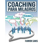 Coaching Para Milagros-aumenta Tus Ingresos Libro Pdf+audio