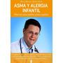 Asma Y Alergia Infantil Bruno Nievas Y Sonia García Pdf