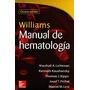 Libro Manual Hematologia Williams Nuevo Original