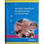 Métodos Específicos De Intervención En Fisioterapia - Paname