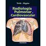Libro ( Webb-higgins ) Radiología Pulmonar Y Cardiovascular