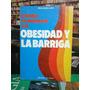 Como Eliminar La Obesidad Y La Barriga, Emilio Garcia.