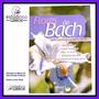 Libro : Flores De Bach Usos Curativos Mediante Flores.