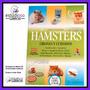 Hamster Crianza Y Cuidados Veterinaria Mascotas Domesticas