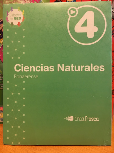 ciencias naturales 4  bonaerense saberes en red tinta fresca