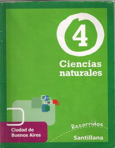 ciencias naturales 4 - recorridos - santillana