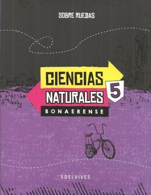 ciencias naturales 5 - bonaerense - sobre ruedas - edelvives