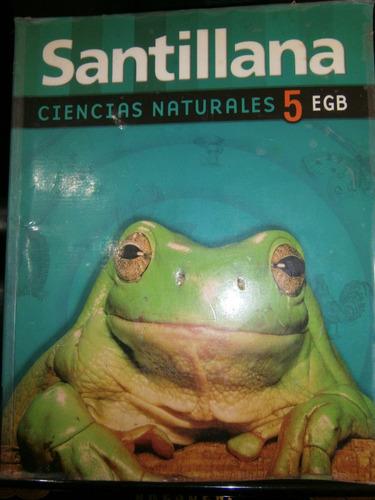 ciencias naturales 5 egb - editorial santillana