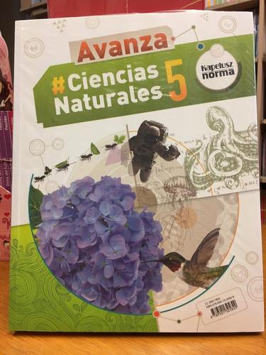 ciencias naturales 5 - federal - avanza - kapelusz