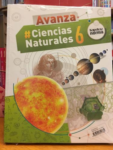 ciencias naturales 6 - avanza federal  - kapelusz