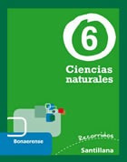 ciencias naturales 6 bonaerense recorridos santillana