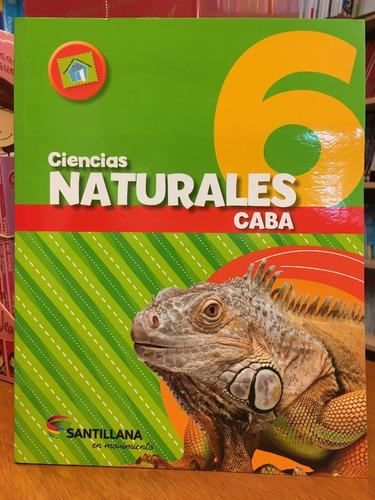 ciencias naturales 6 - caba - santillana en movimiento