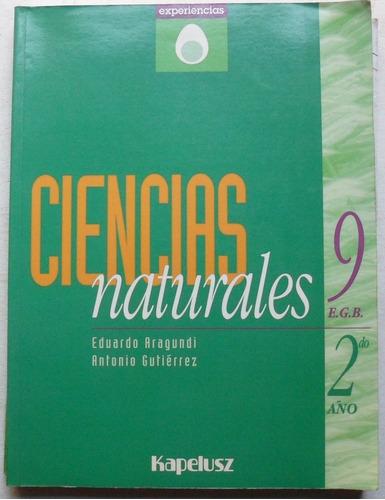ciencias naturales 9 / 2° año experiencias, ed kapelusz 1998