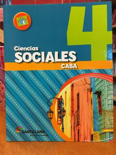 ciencias sociales 4 - caba - santillana en movimiento
