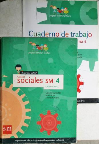 ciencias sociales 4 construir el futuro / ed. sm 2007