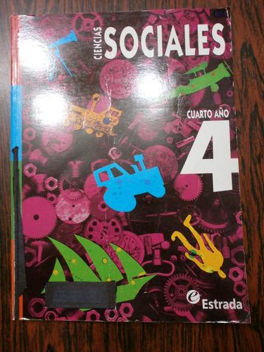 ciencias sociales 4 cuarto año estrada 2011 impecable!!!
