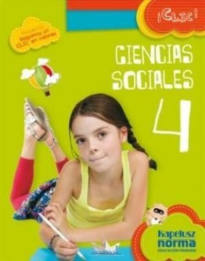 ciencias sociales 4 - serie clic ! - kapelusz