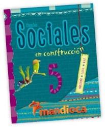 ciencias sociales 5 - bon. caba nac en construccion mandioca