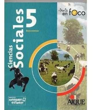 ciencias sociales 5 bonaerense  ciencia en foco - aique