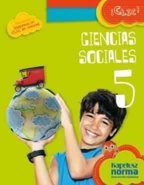 ciencias sociales 5 - serie clic federal - kapelusz