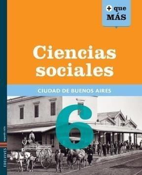 ciencias sociales 6 - caba + que mas - edelvives