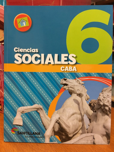 ciencias sociales 6 - caba - santillana en movimiento
