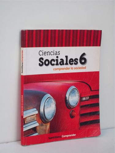 ciencias sociales 6 santillana comprender