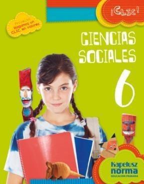 ciencias sociales 6 - serie clic ! - kapelusz