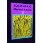 Los De Abajo Mariano Azuela Libro Fondo De Cultura Económica