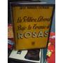 La Política Liberal Bajo La Tiranía De Rosas José M.estrada