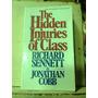 The Hidden Injuries Of Class - Richard Sennett - En Ingles