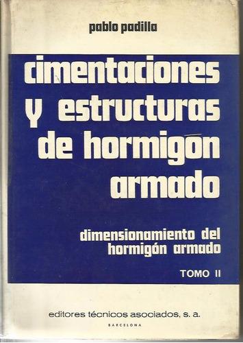 cimentaciones y estructuras de hormigon armado 2 volumes