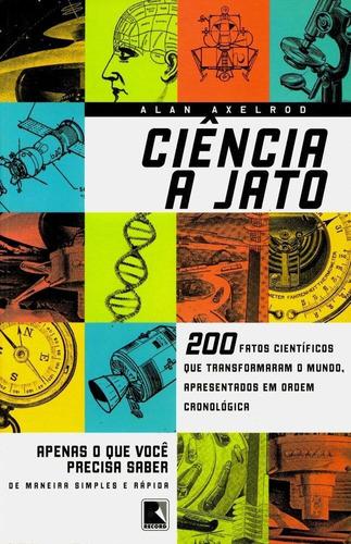 ciência a jato - livro - alan axelrod