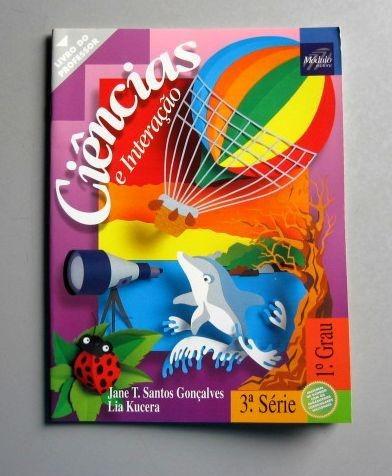 ciências e interação - 3a série - gonçalves - kucera