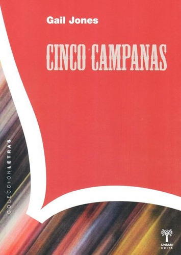 cinco campanas, gail jones, unsam