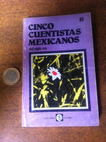 cinco cuentistas mexicanos