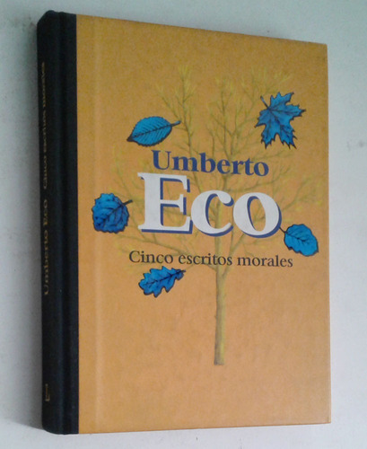 cinco escritos morales - umberto eco